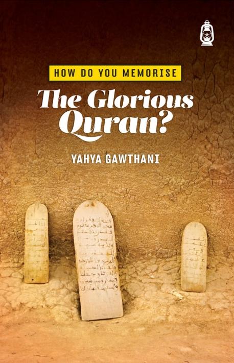 How Do You Memorise The Glorious Quran