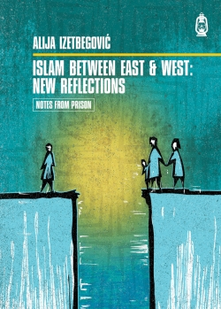 Islam between East & West: New Reflections