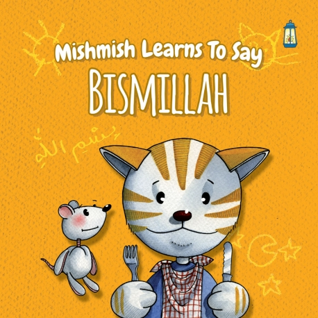 Mishmish Learns to Say... Bismillah