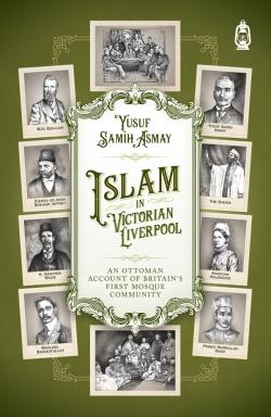 Islam in Victorian Liverpool